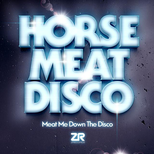 Horse Meat Disco