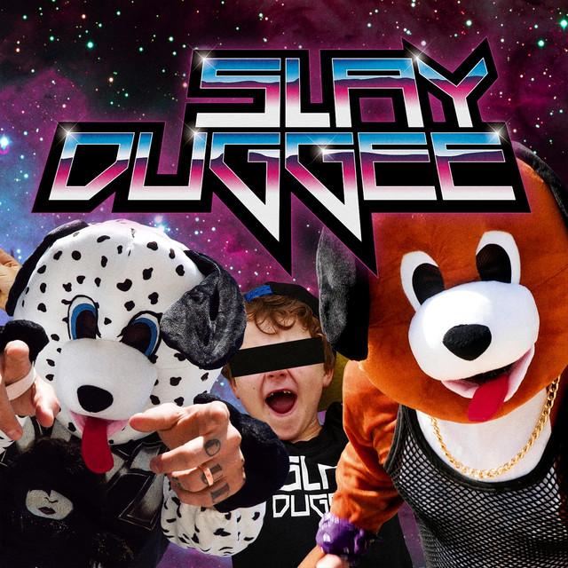 Slay Duggee